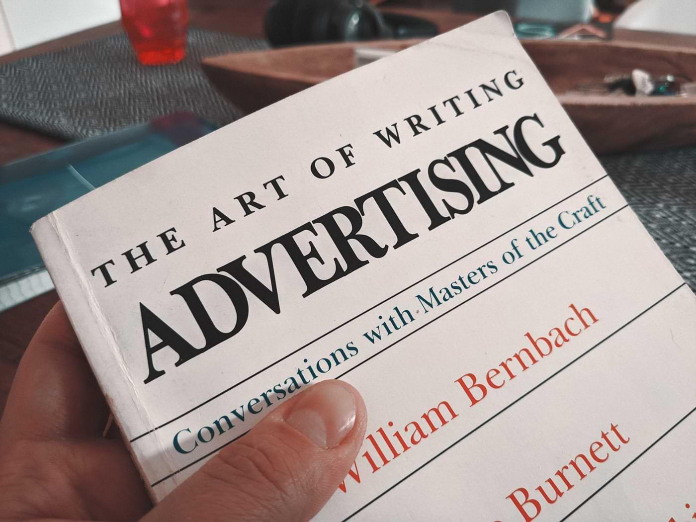 """Was ich aus dem Buch """"The art of writing Advertising"""" gelernt habe."""